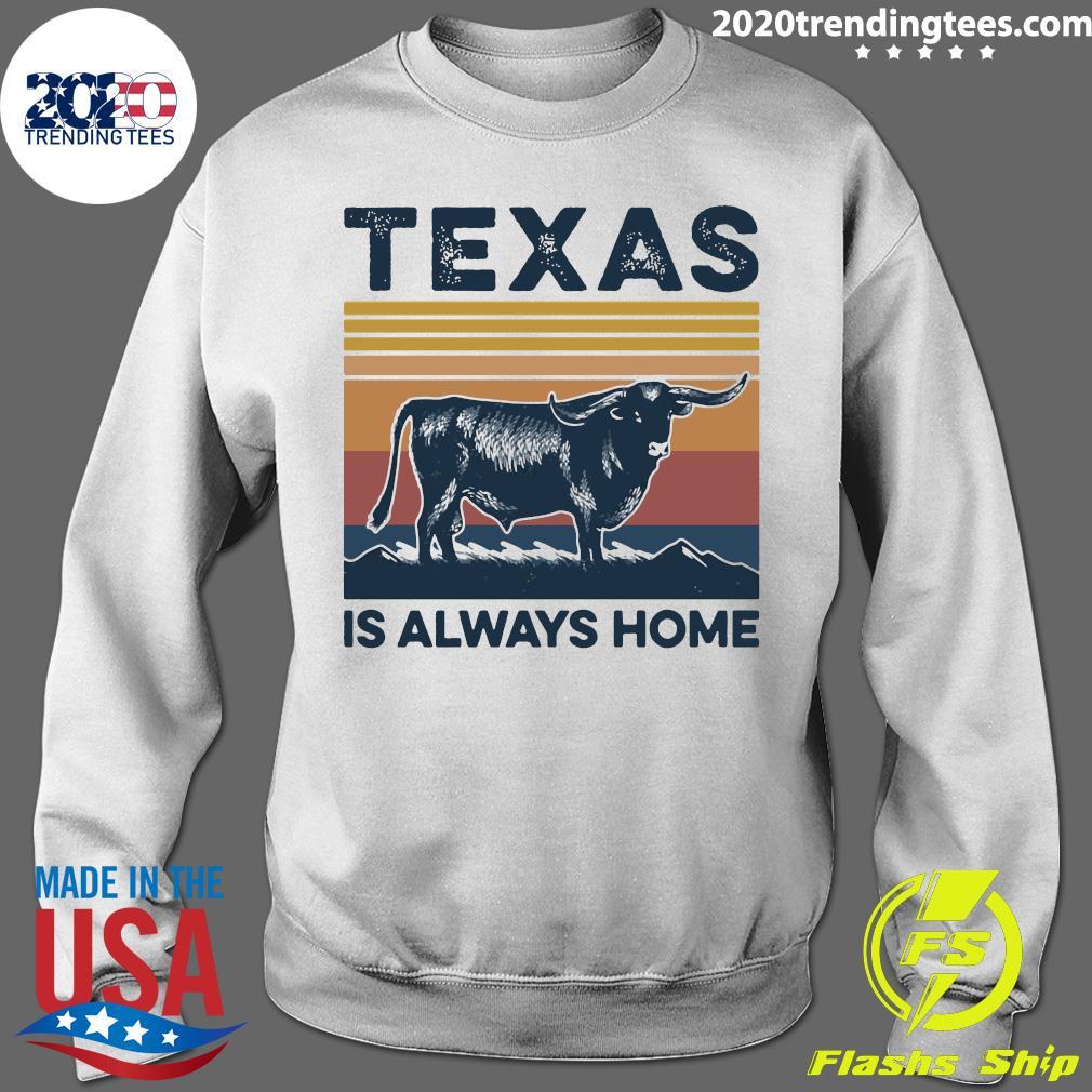 Texas Is Always Home Vintage Retro Shirt Sweater