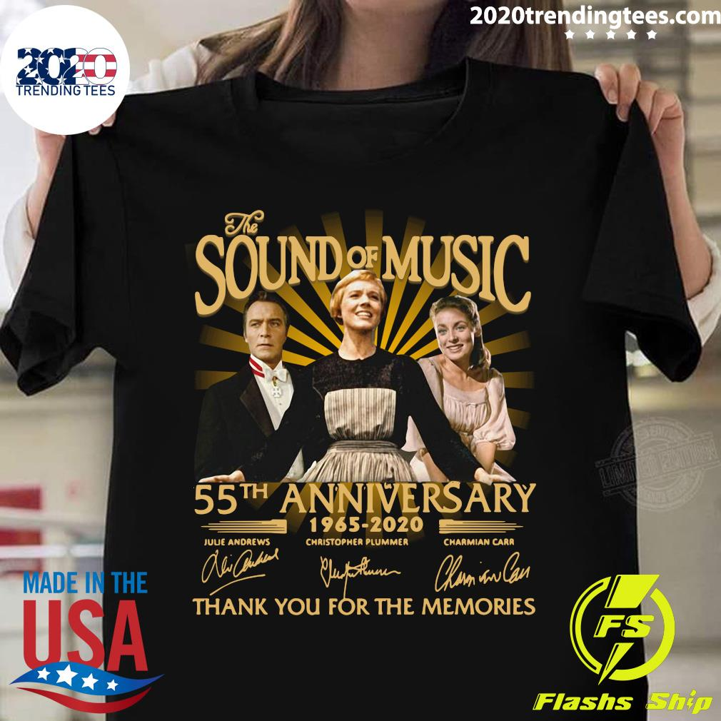 The Sound Of Music 55th Anniversary 1965 2020 Signatures Thank You For The Memories Shirt
