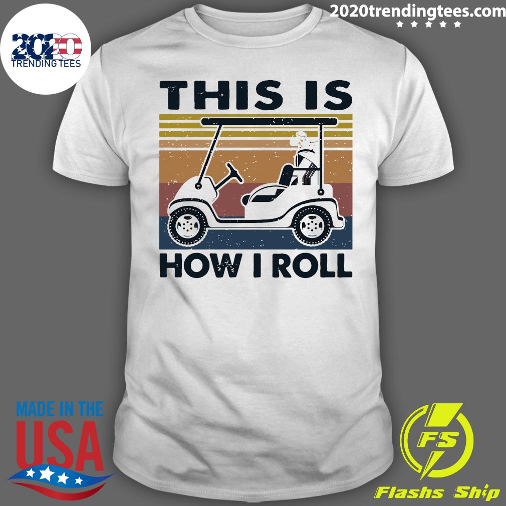 This Is How I Roll Car Vintage Shirt