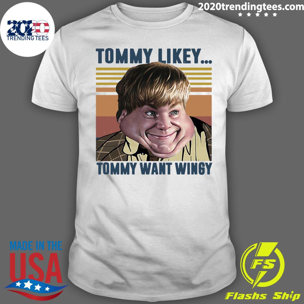 Tommy Likey Tommy Want Wingy Vintage Retro Shirt