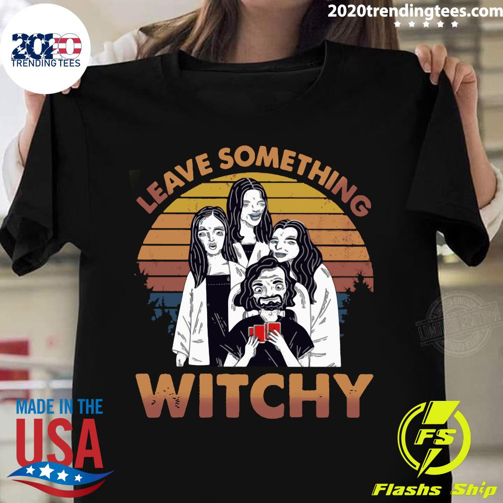 True Crime Leave Something Witchy Vintage Retro Shirt