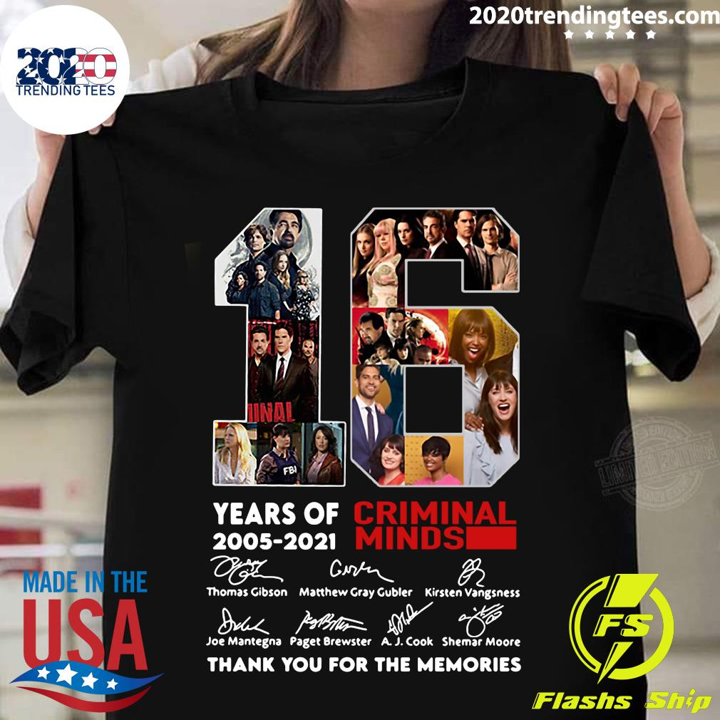 16 Years Of 2005-2021 Criminal Minds Signatures Thank You For The Memories Shirt