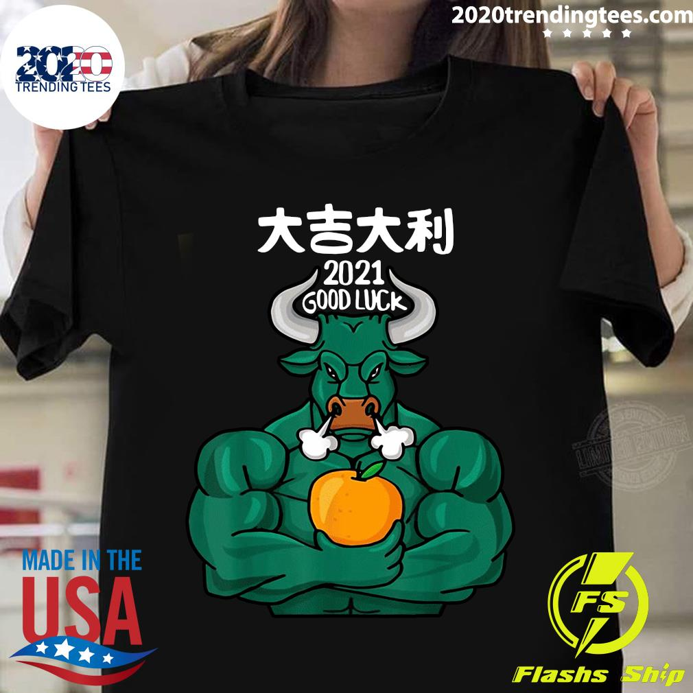 2021 Good Luck - The Ox 2021 - Happy Chinese New Year 2021 Shirt