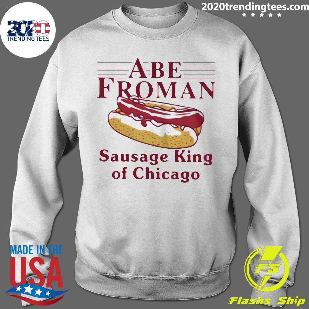 Abe Froman Sausage King Of Chicago Shirt Sweater