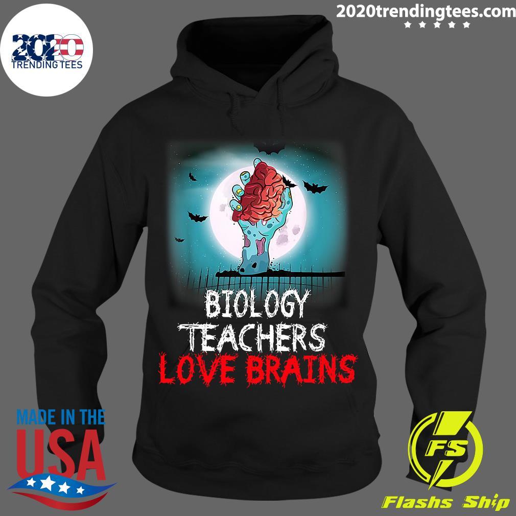 Biology Teachers Love Brains Novelty Halloween Shirt Hoodie