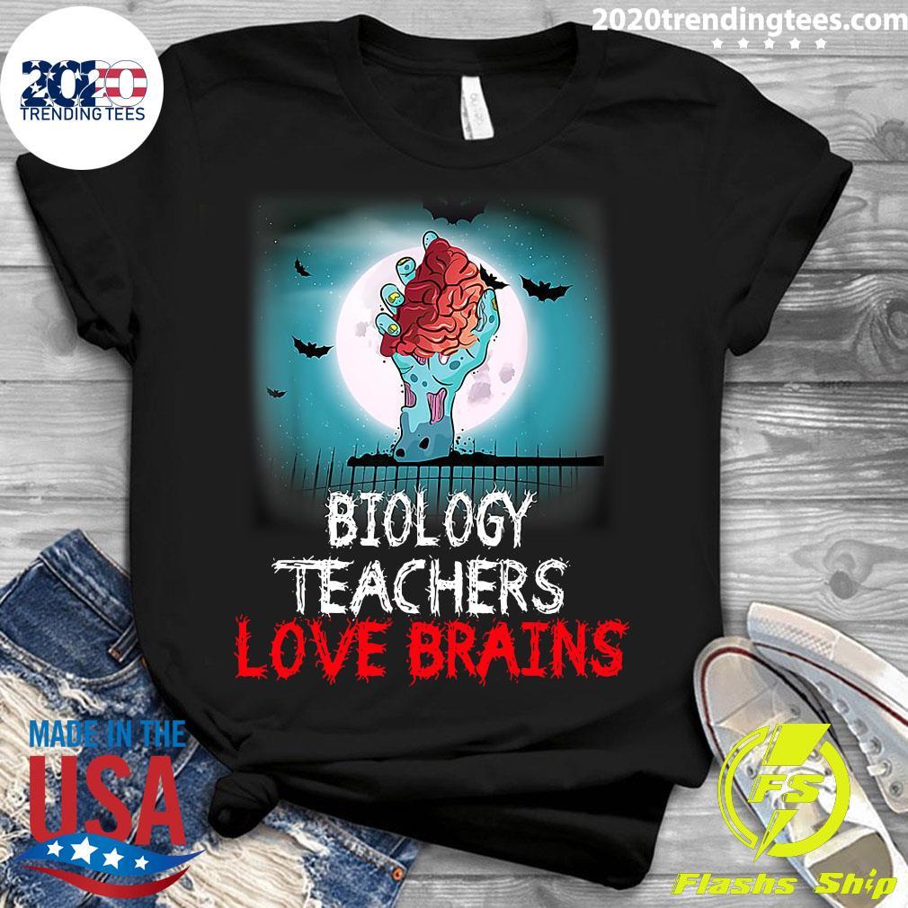 Biology Teachers Love Brains Novelty Halloween Shirt Ladies tee