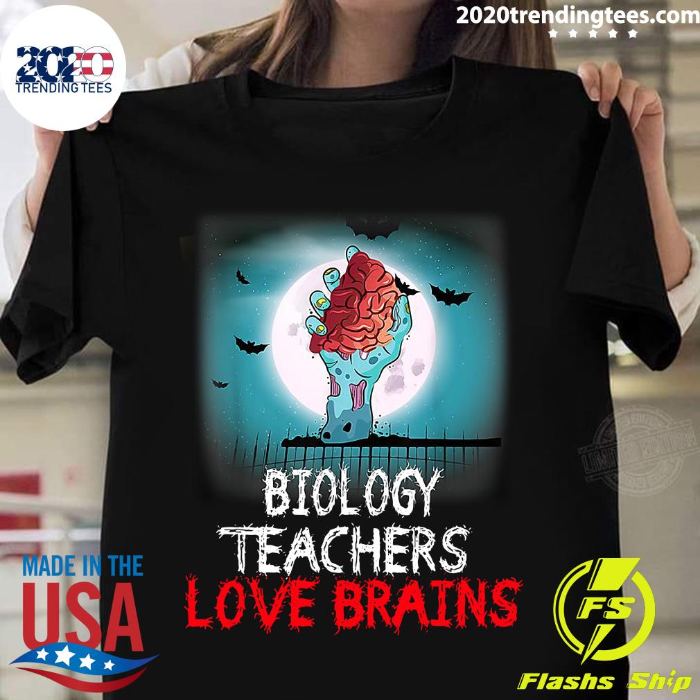 Biology Teachers Love Brains Novelty Halloween Shirt