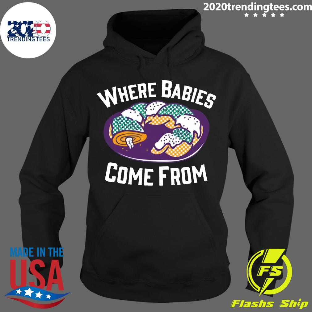 Cake Where Babies Come From Shirt Hoodie
