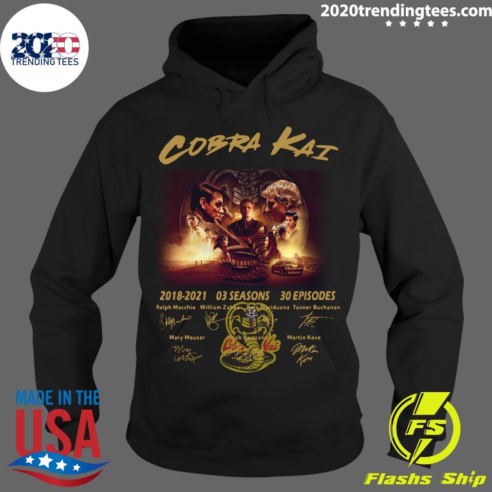 Cobra Kai 2018 - 2021 03 Season 30 Episodes Signatures Shirt Hoodie