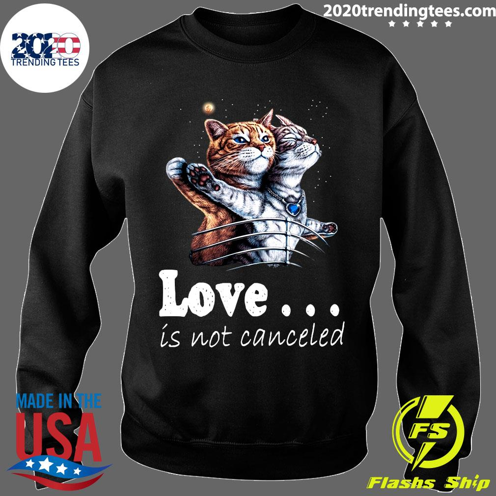 Fantastic Cat Love Is Not Canceled Titanic Cats Shirt Sweater