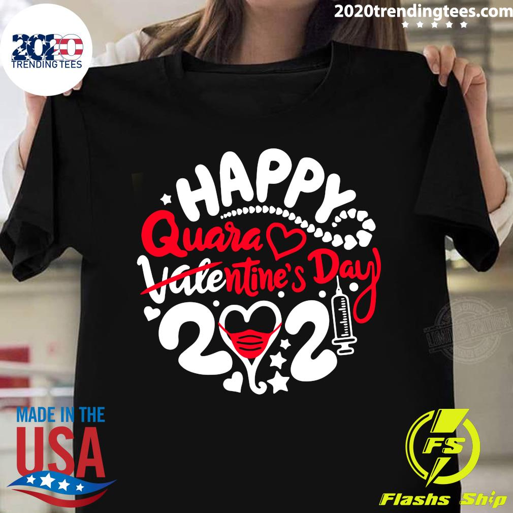 Happy Quarantined Valentine's Day 2021 Shirt