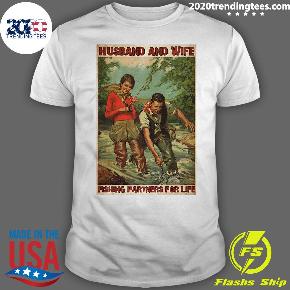 Husband And Wife Fishing Partners For Life Poster Shirt