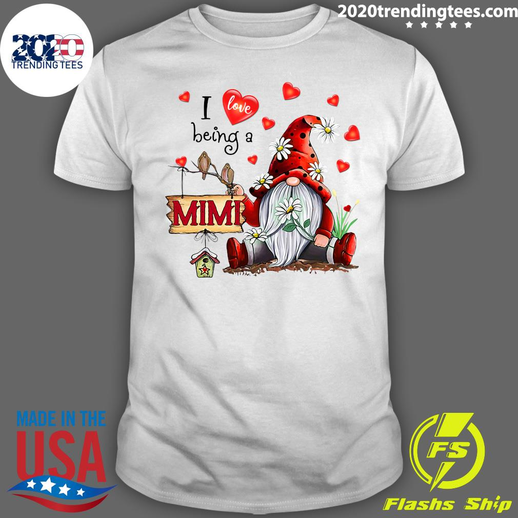 I Love Being A Mimi Gnome Valentine's Day Shirt