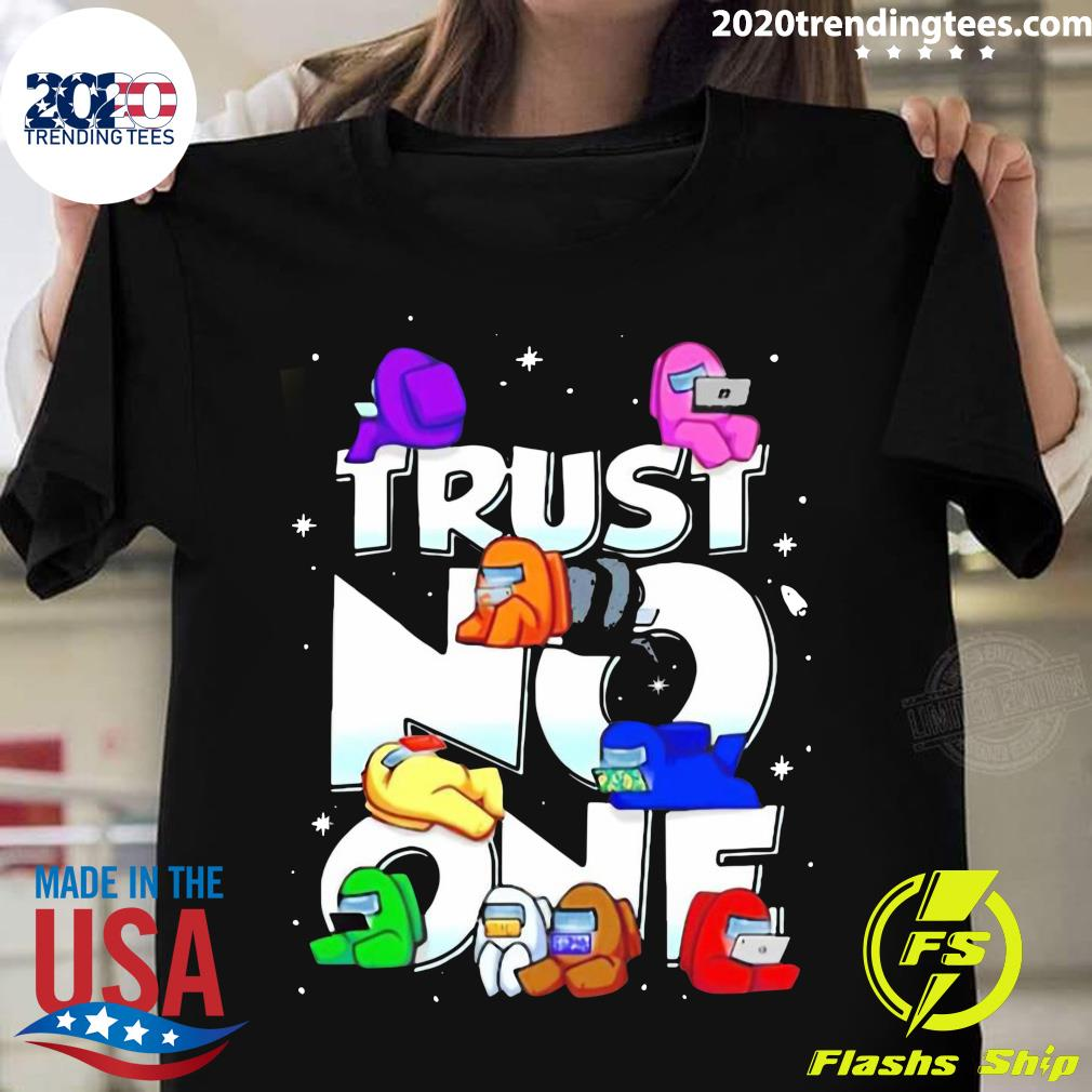 Impostor Among Us Trust No One Shirt