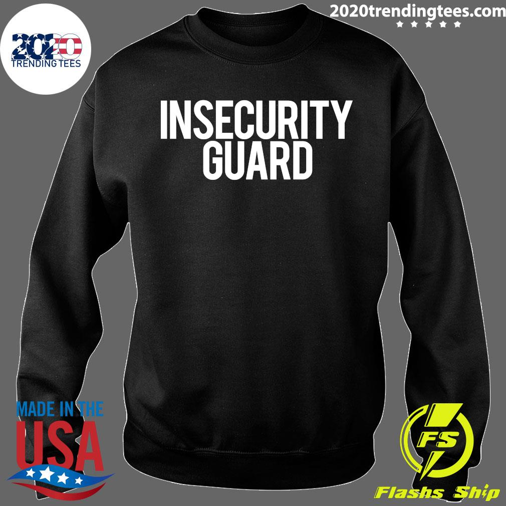 Insecurity Guard Shirt Sweater