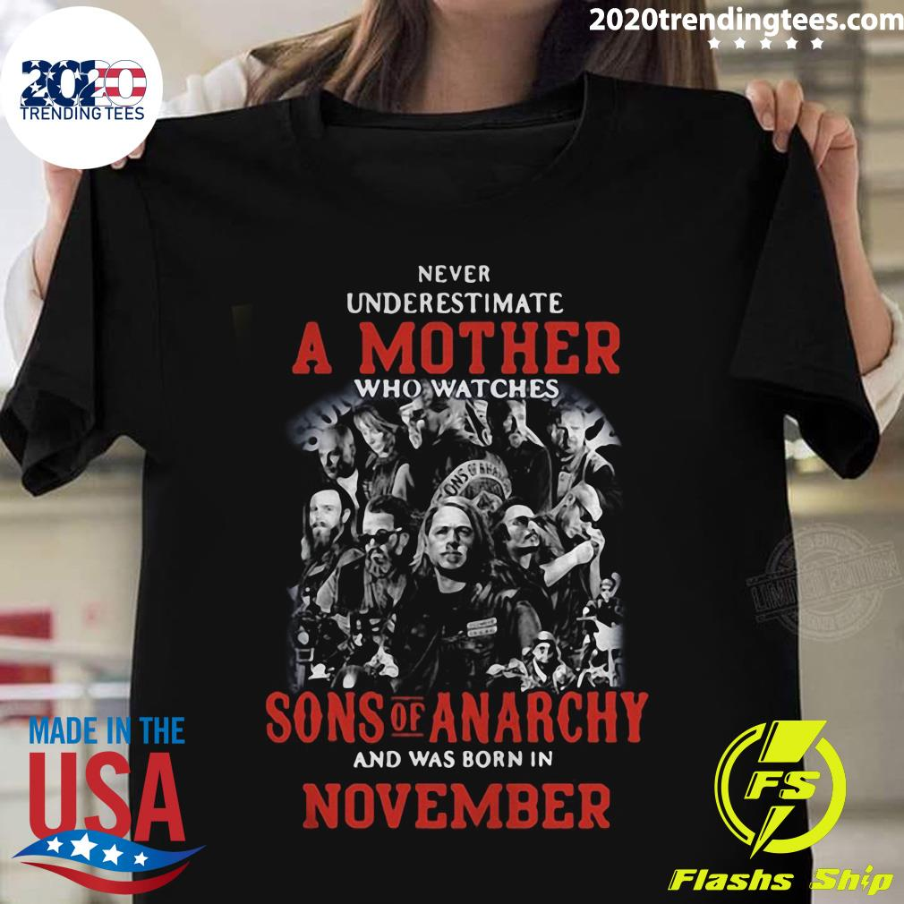 Never Underestimate A Mother Who Watches Sons Of Anarchy Shirt