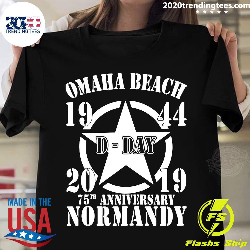 Omaha Beach D-Day 1944-2019 Star 75th Anniversary Normandy Shirt