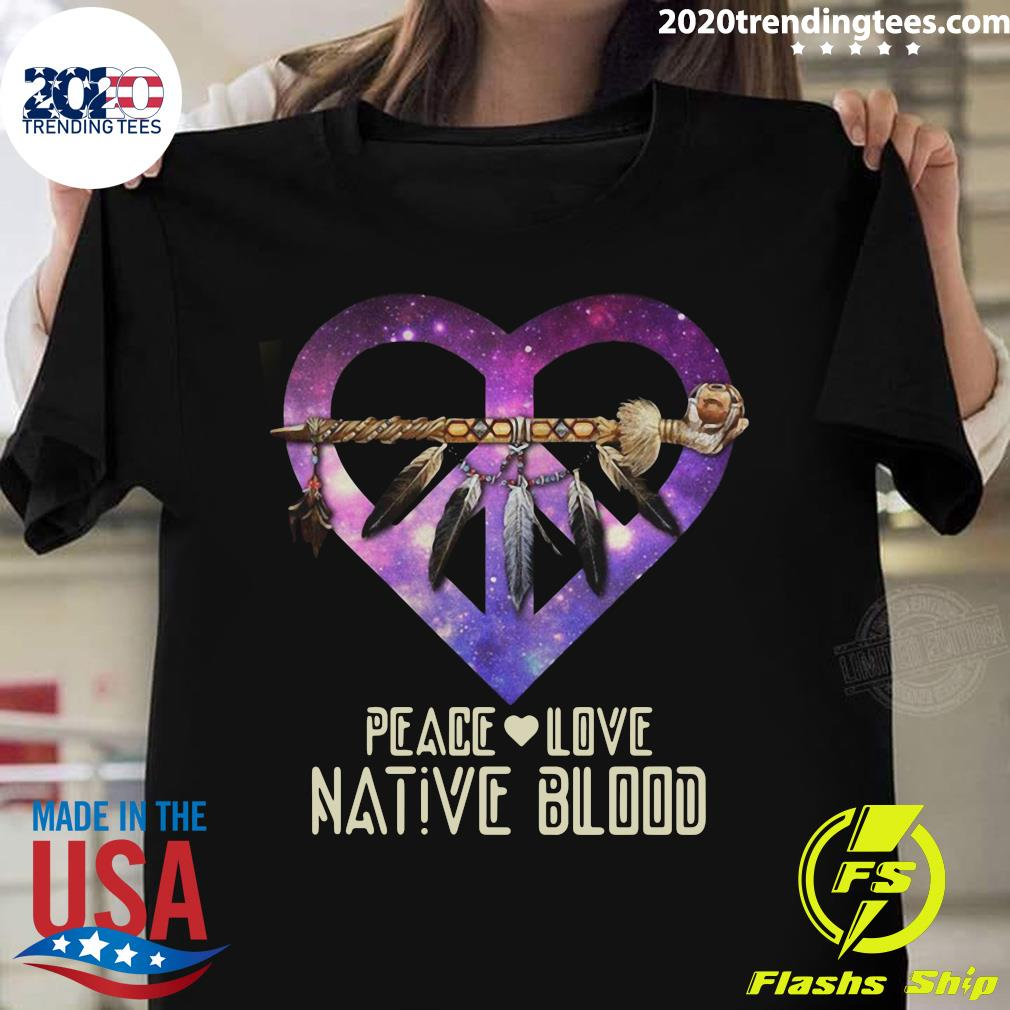 Peace Love Dative Blood Shirt