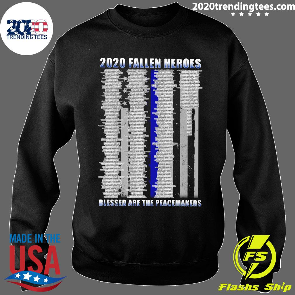 Police 2020 Fallen Heroes Blessed Are The Peacemakers Shirt Sweater