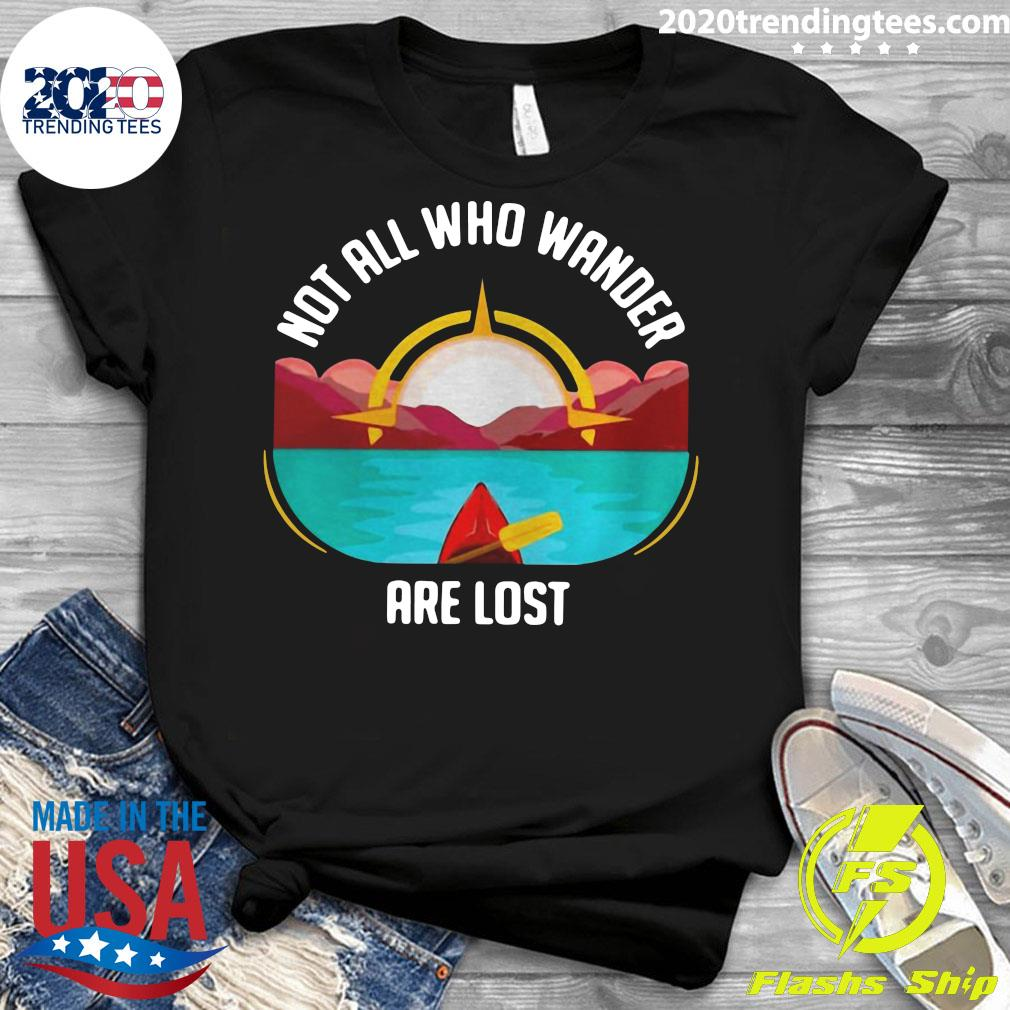 Rowing Not All Who Wander Are Lost Shirt Ladies tee