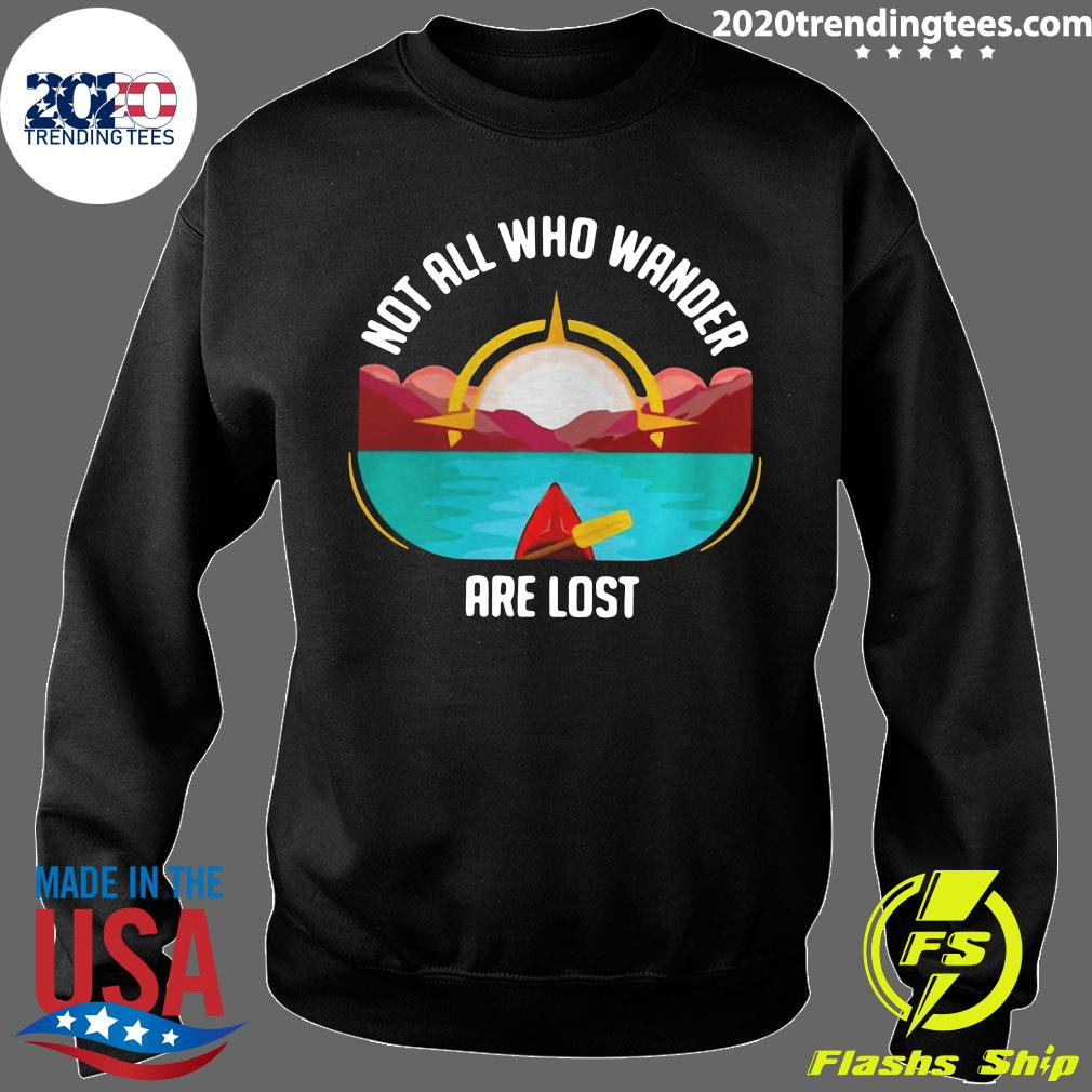Rowing Not All Who Wander Are Lost Shirt Sweater