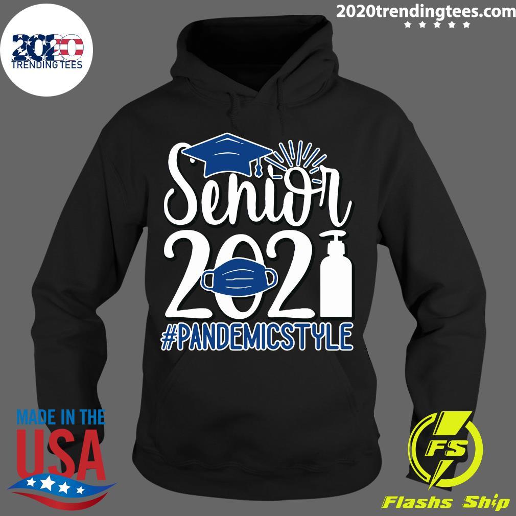 Senior Face Mask 2021 Pandemic Style Shirt Hoodie