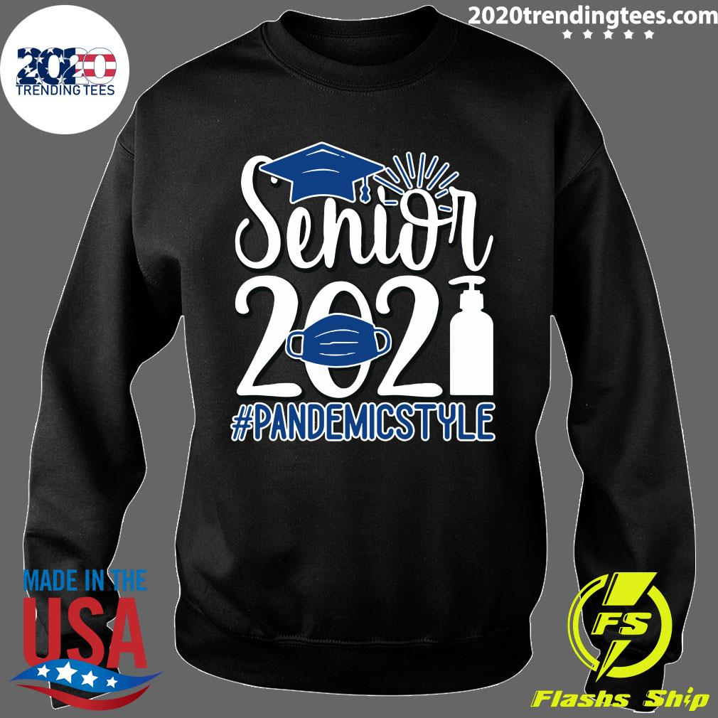Senior Face Mask 2021 Pandemic Style Shirt Sweater