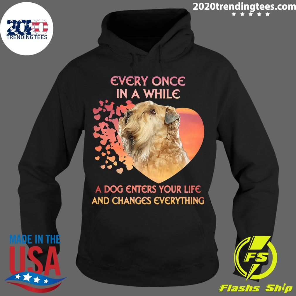 Shih Tzu Every Once In A While A Dog Enters Your Life And Changes Everything Shirt Hoodie