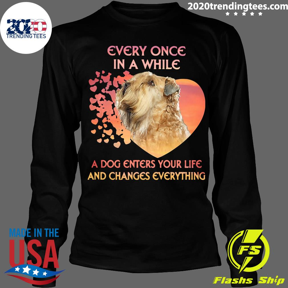 Shih Tzu Every Once In A While A Dog Enters Your Life And Changes Everything Shirt Longsleeve