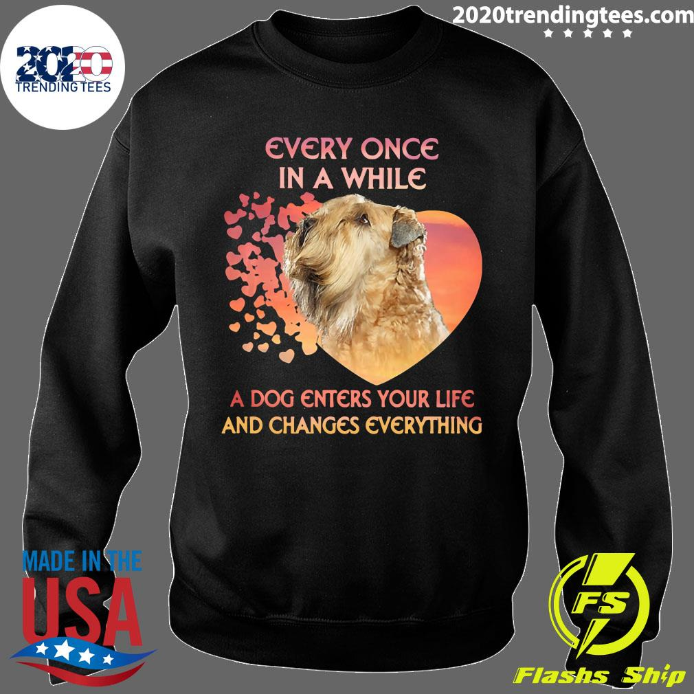 Shih Tzu Every Once In A While A Dog Enters Your Life And Changes Everything Shirt Sweater