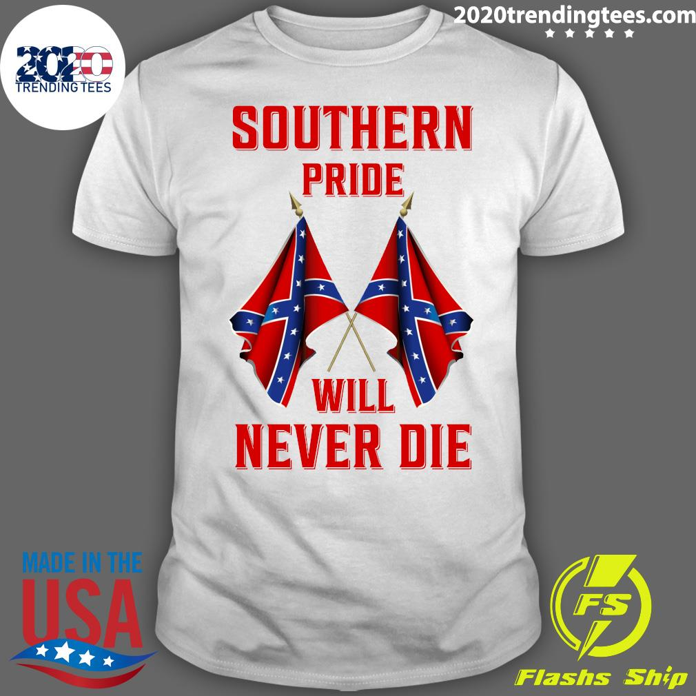 Southern Pride Will Never Die Flag Us Shirt