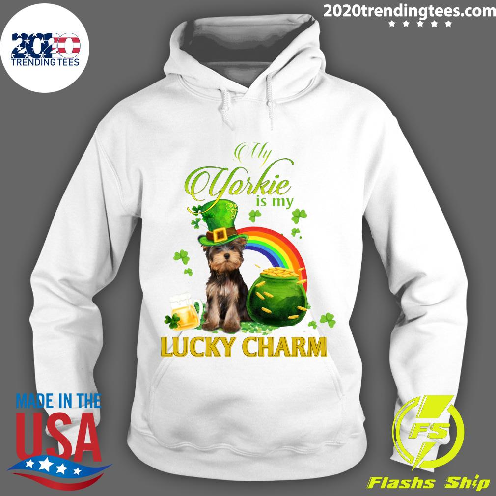 St Patrick's Day My Yorkie Is My Lucky Charm Shirt Hoodie