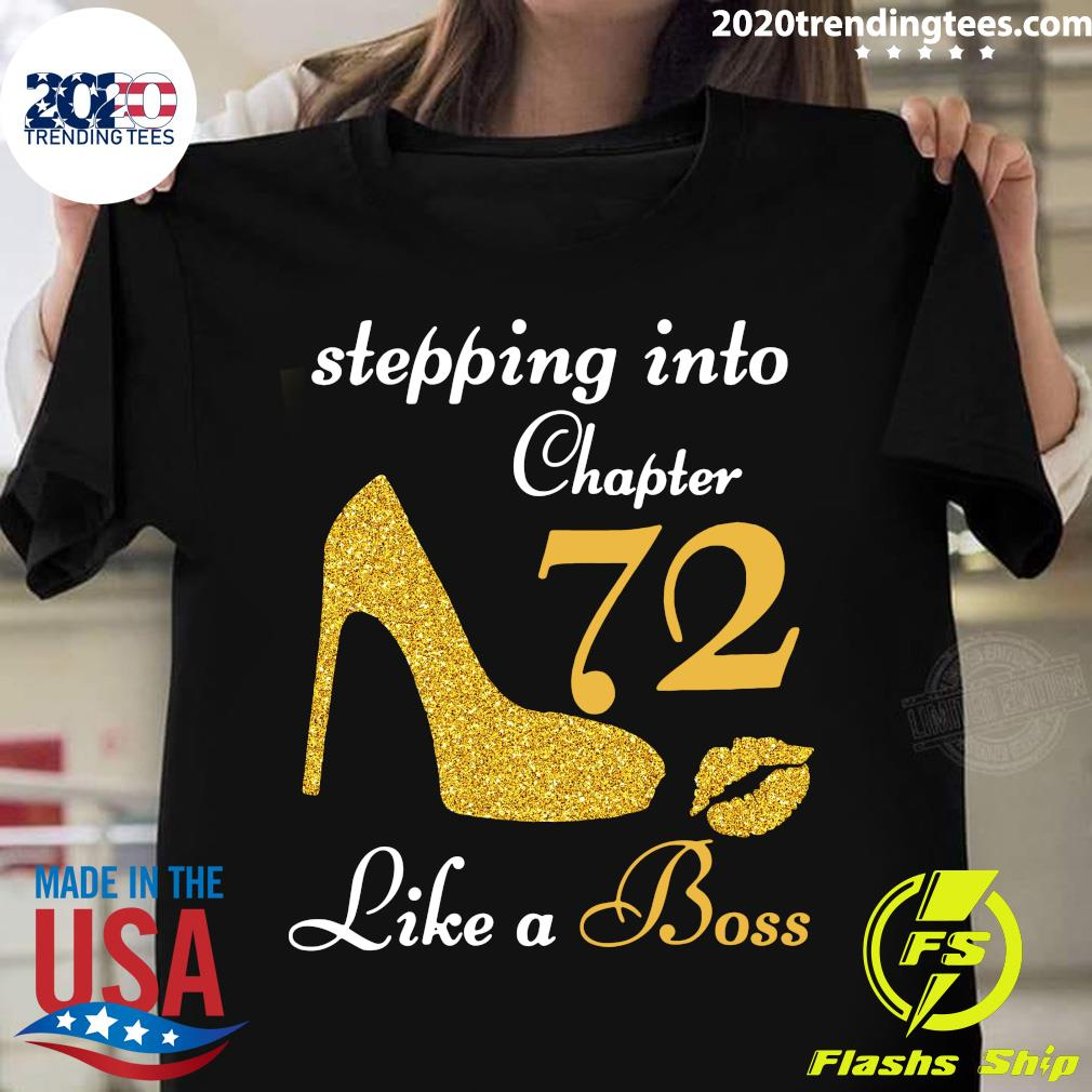 Stepping Into Chapter 72 Like A Boss Shirt