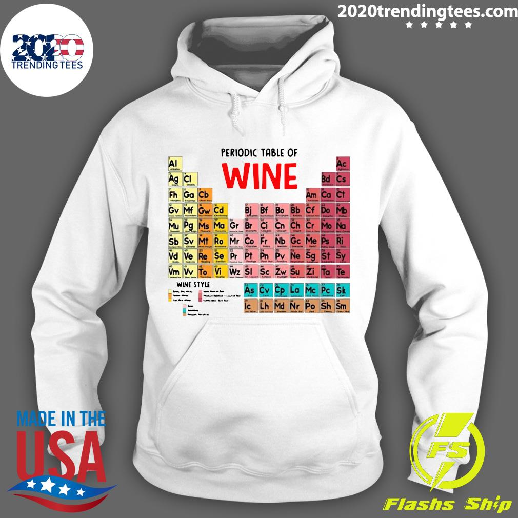 The Chemistry Periodic Table Of Wine Shirt Hoodie