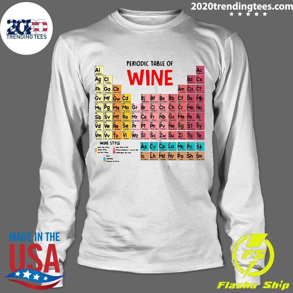 The Chemistry Periodic Table Of Wine Shirt Longsleeve