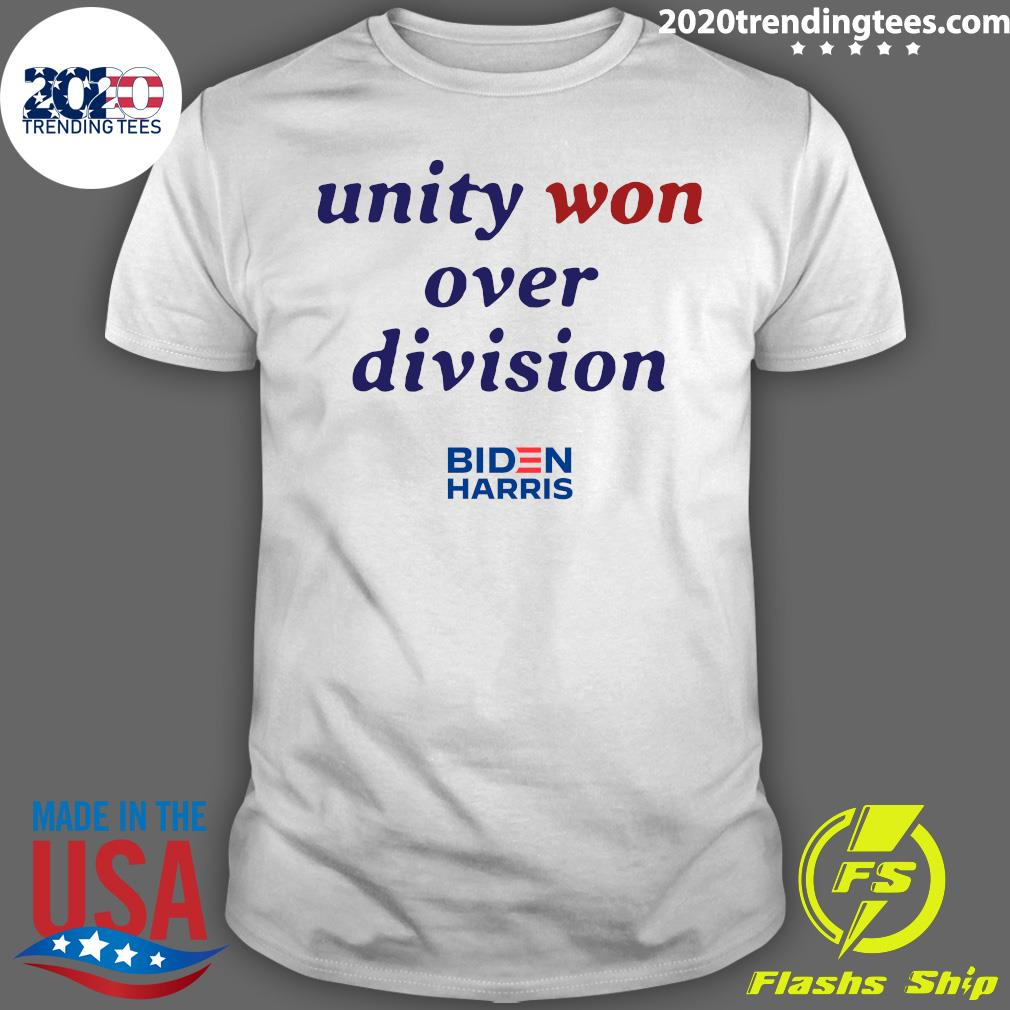 Unity Won Over Division Biden Harris Shirt
