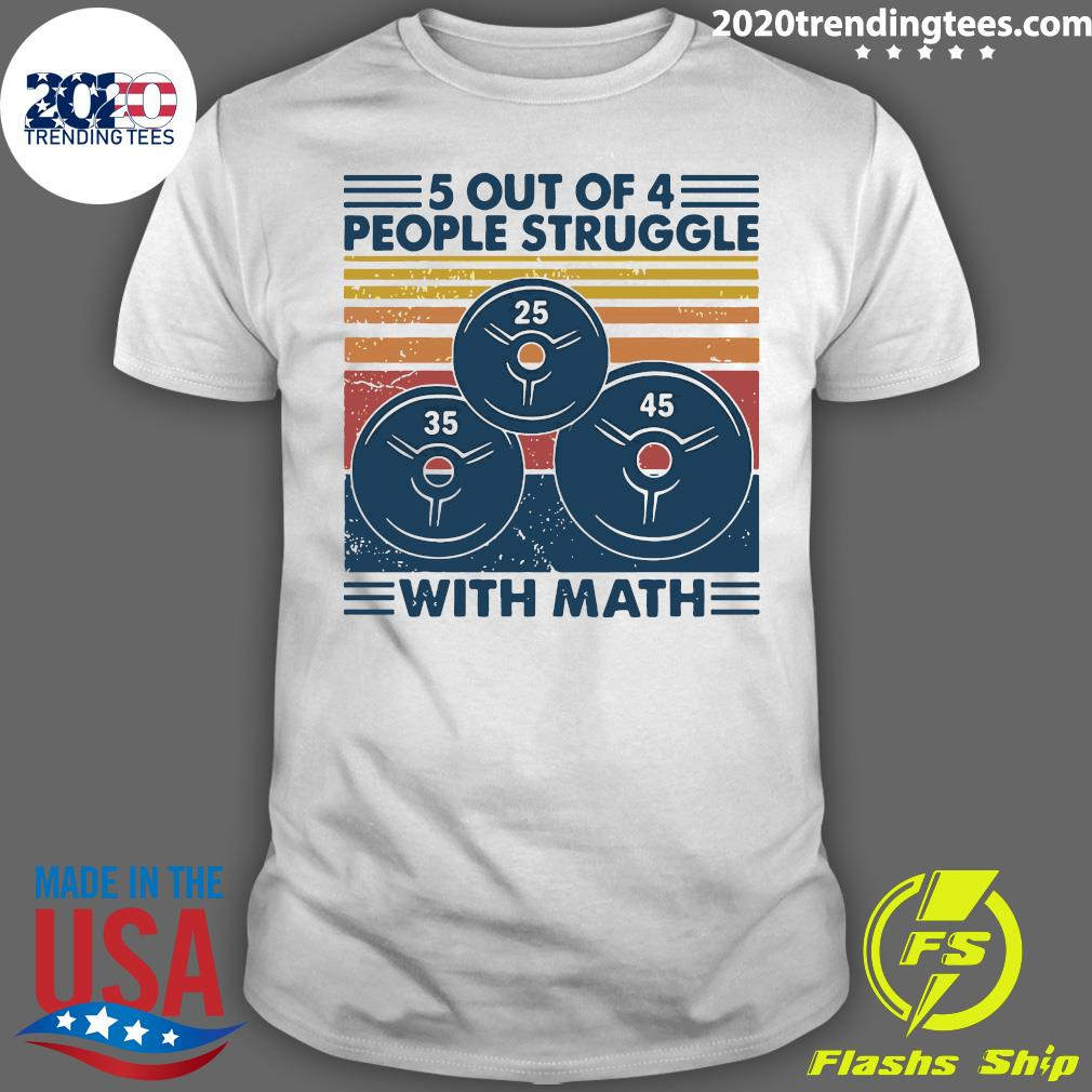 Weight Lifting 5 Out Of 4 People Struggle With Math Vintage Retro Shirt